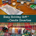 Easy Gift for the Holidays – Candle Smarties
