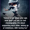 Yep, I'm 42 and I still take hip hop dance classes