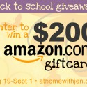Back to School $200 Amazon Gift Card Giveaway!